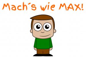Machs-wie-MAX